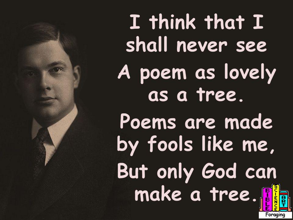 Creative Quotations From Joyce Kilmer Born Dec 6 Us Poet