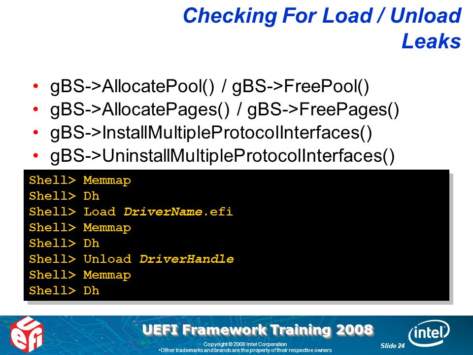UEFI Framework Training 2008 Copyright © 2008 Intel