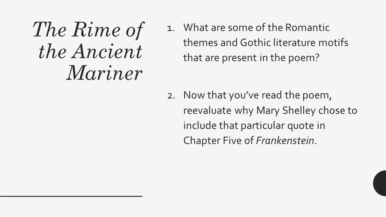 THE RIME OF THE ANCIENT MARINER AND FRANKENSTEIN. - ppt download