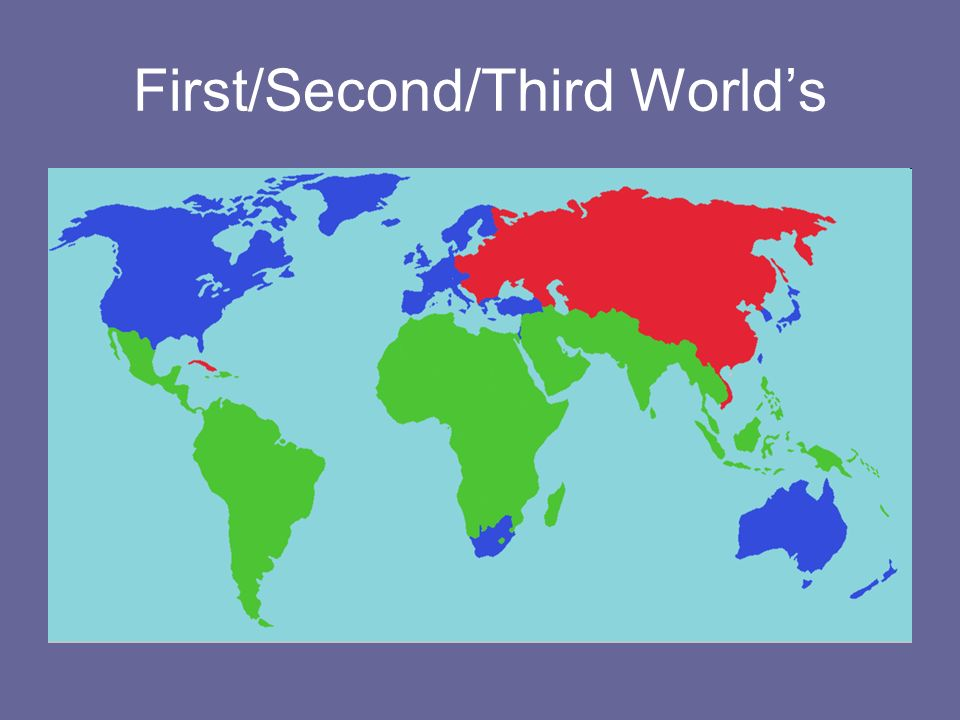 First Second Third World Map.Types Of States Nation States Misnomer Multi Nation States Aprx