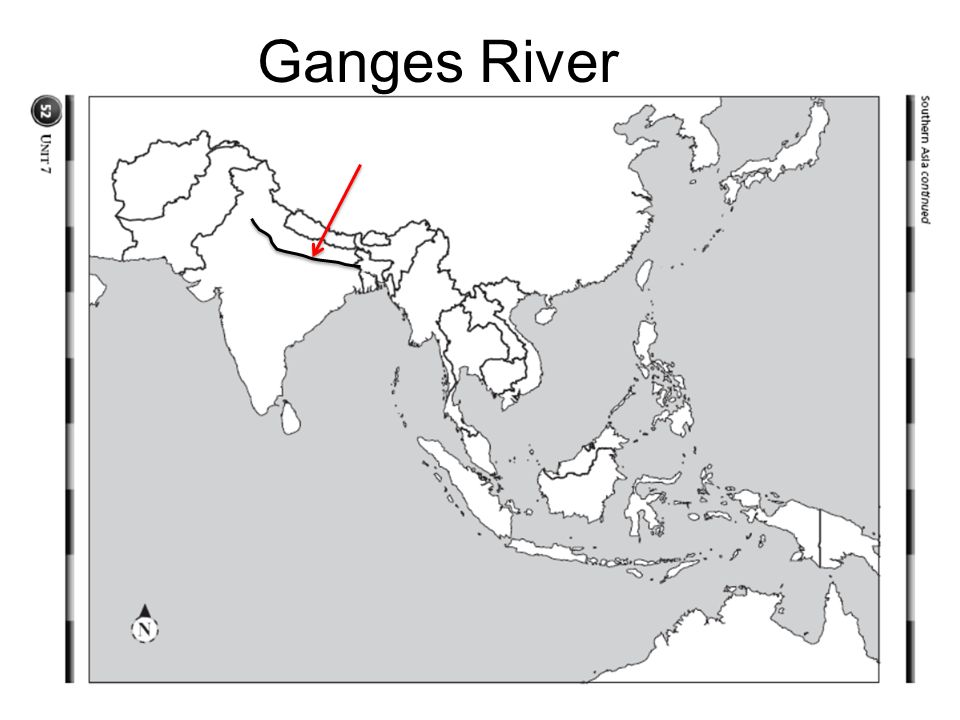 South and East Asia SS7G9. Physical Features Ganges River Huang He ...