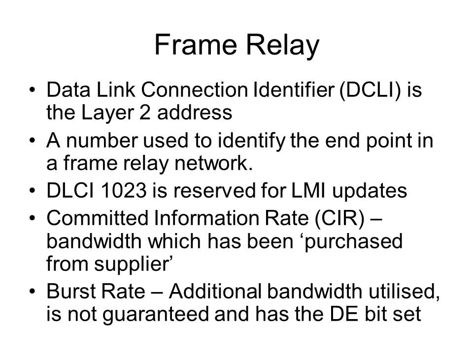 Frame-Relay Layer 2 technology Leased line to Frame-Relay network ...