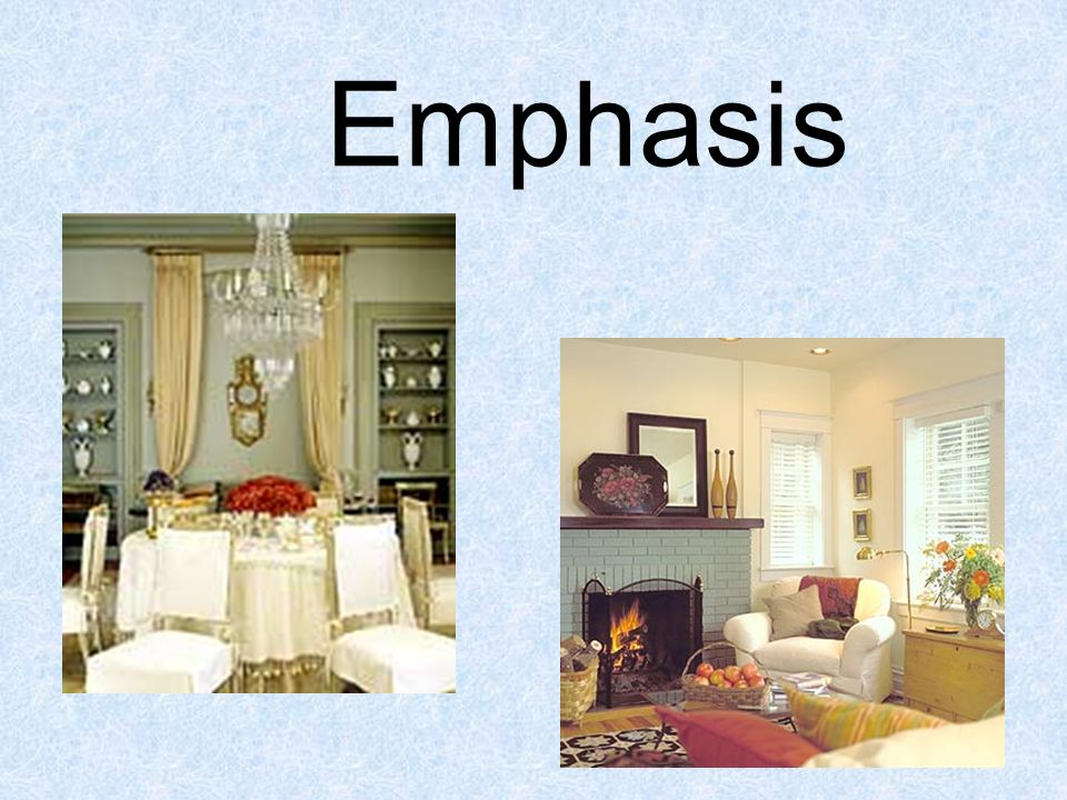 Emphasis Emphasis Primary Focal Point The Feature That Commands Attention And Makes A Design Visually Interesting Ppt Download