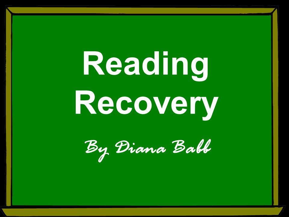 Reading recovery by diana babb free powerpoint template 2 presentation transcript 1 reading recovery by diana babb toneelgroepblik Choice Image