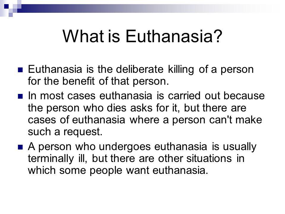 advantages of euthanasia mercy killing