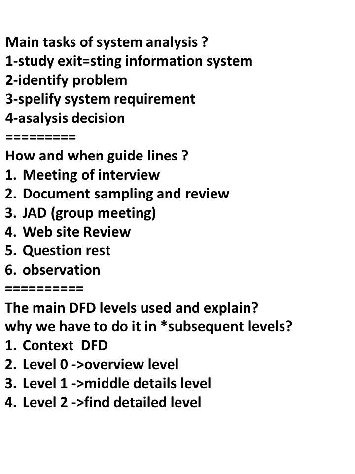 Main tasks of system analysis ? 1-study exit=sting
