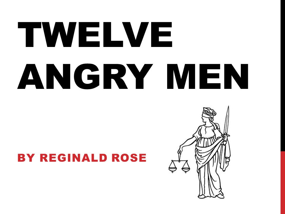 comparison and contrast of the protagonist and antagonist in twelve angry men by reginald rose Get the entire twelve angry men litchart as a printable pdf my students can't get enough of your charts and their results have gone through the roof -graham s.