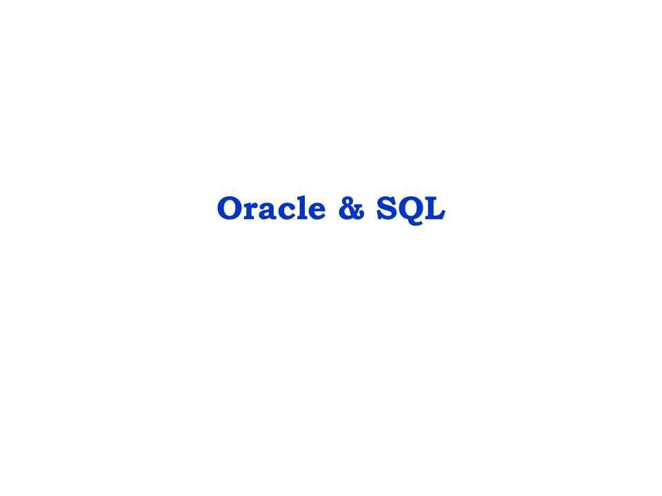 Oracle & SQL  Oracle Data Types Character Data Types: Char(2