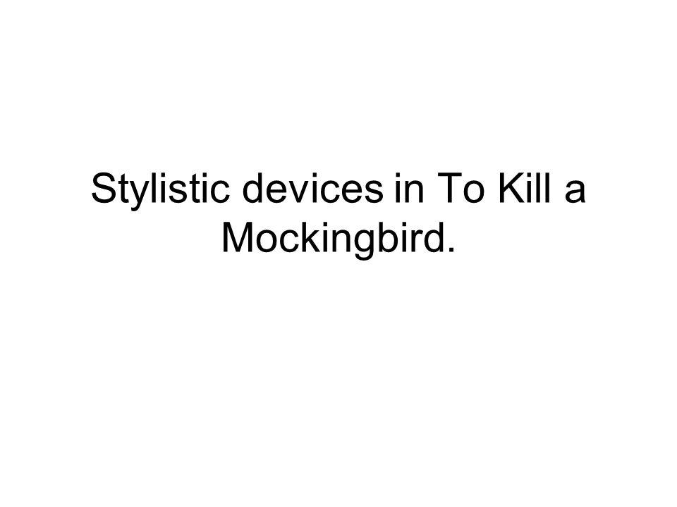 literary techniques in to kill a mockingbird