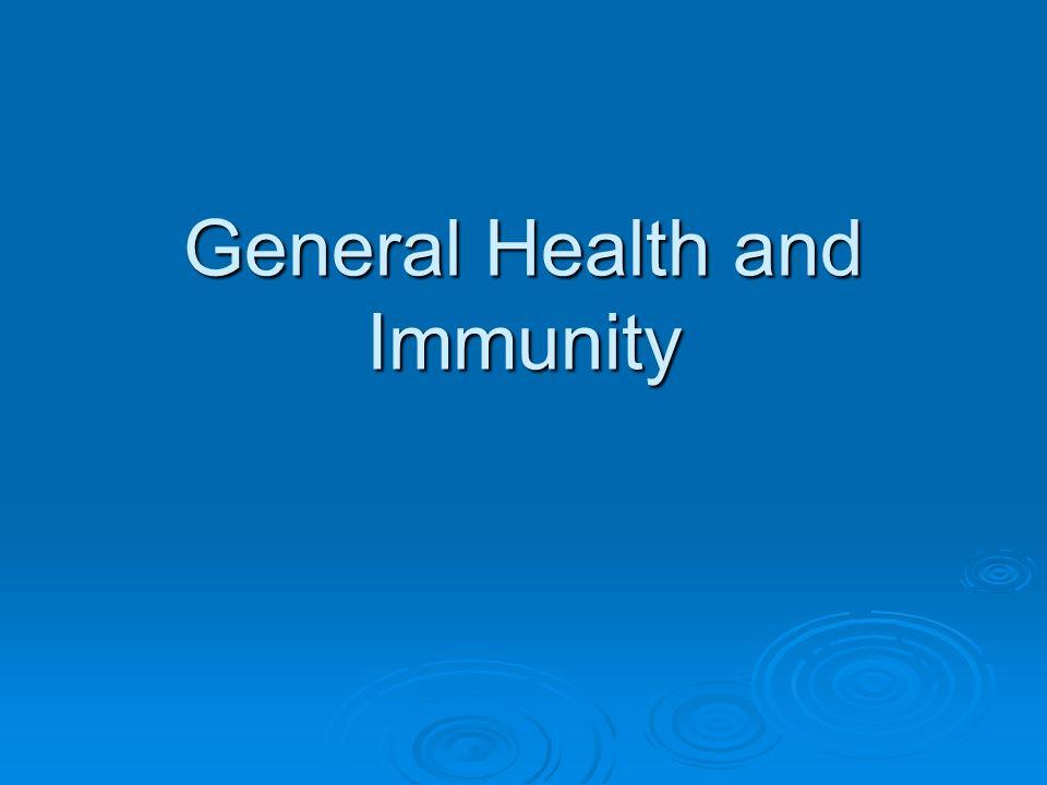 general health and immunity what is immunity immunity is the