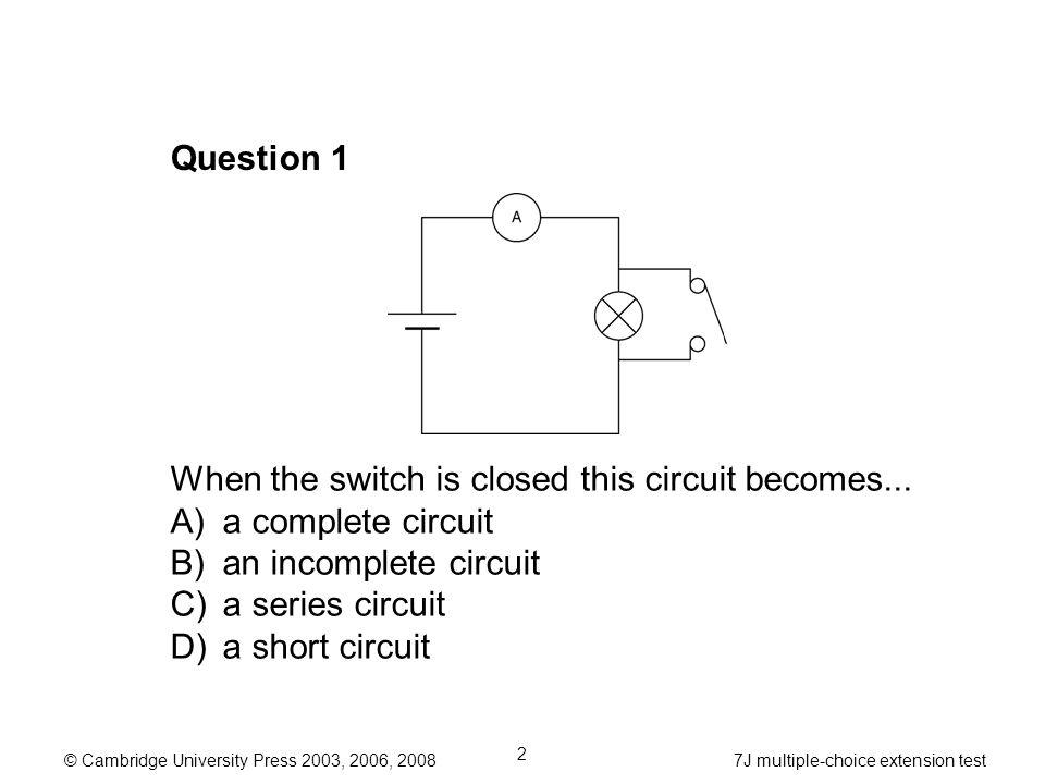 cambridge university press 2003, 2006, j multiple choice extensioncambridge university press 2003, 2006, j multiple choice extension test 2 question