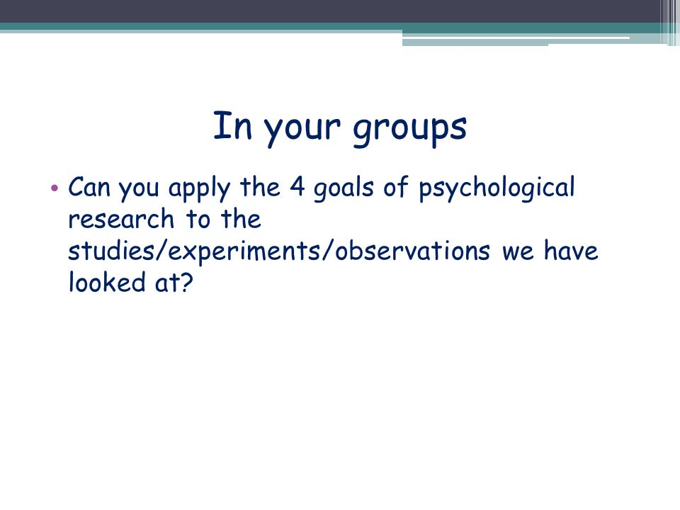 4 goals of psychological research