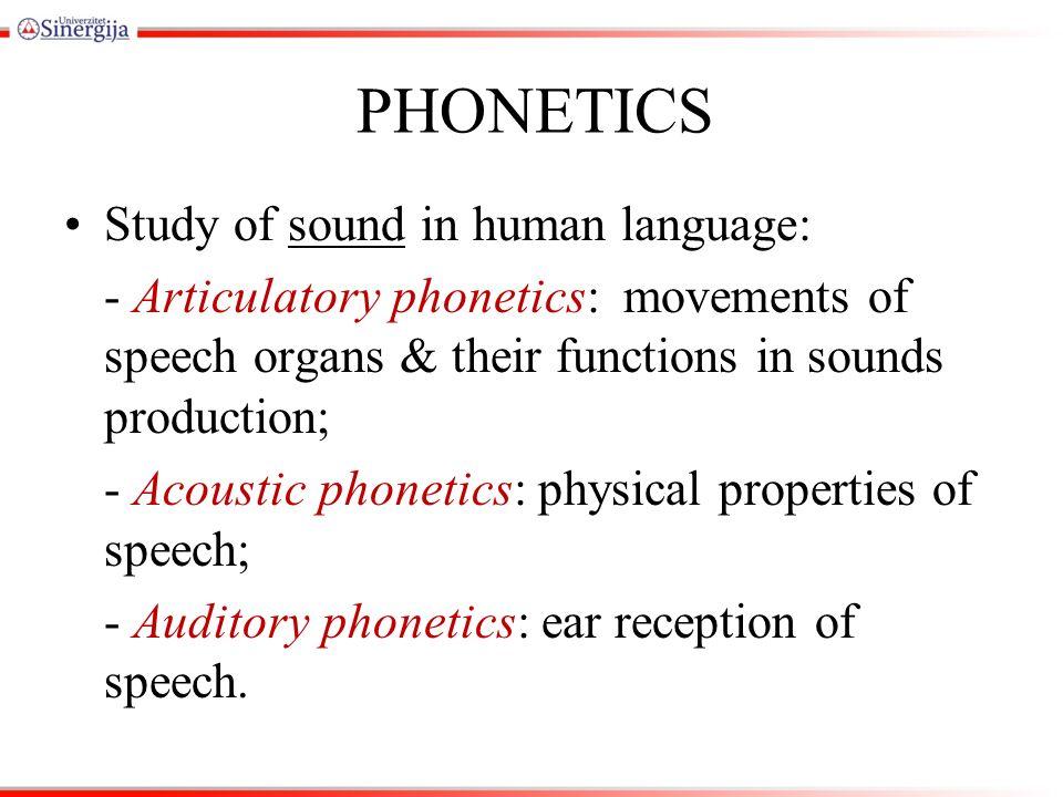 PHONETICS & PHONOLOGY COURSE  Language Speech, Writing