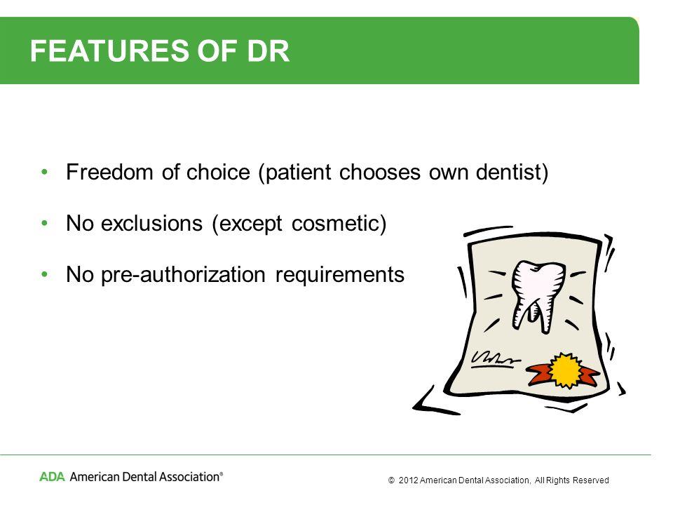 DIRECT REIMBURSEMENT  © 2012 American Dental Association