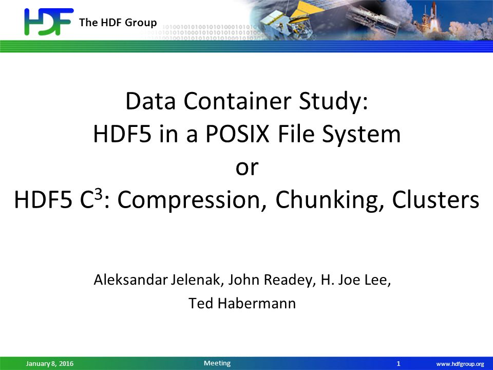 The HDF Group January 8, ESIP Winter Meeting Data Container Study