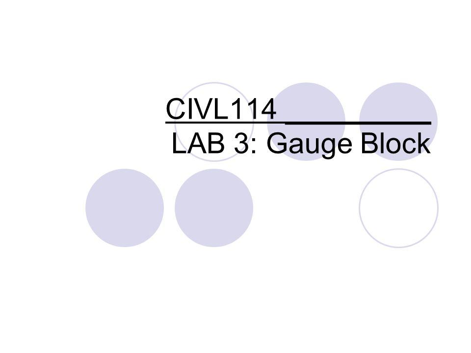 CIVL114 ______ LAB 3: Gauge Block  Outline Page Set-up Creating