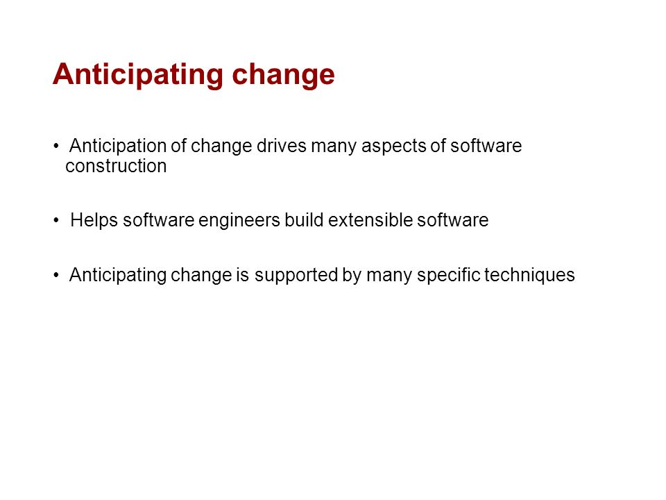 anticipation of change in software engineering