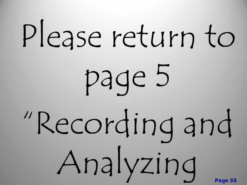 Page 35 Please return to page 5 Recording and Analyzing Results