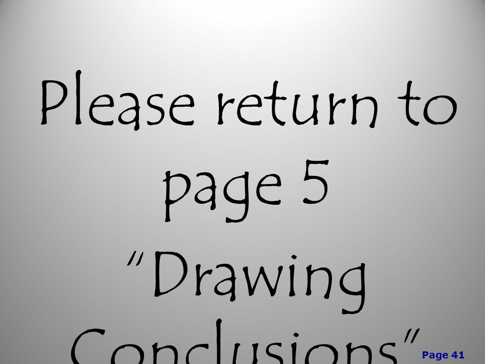 Page 41 Please return to page 5 Drawing Conclusions