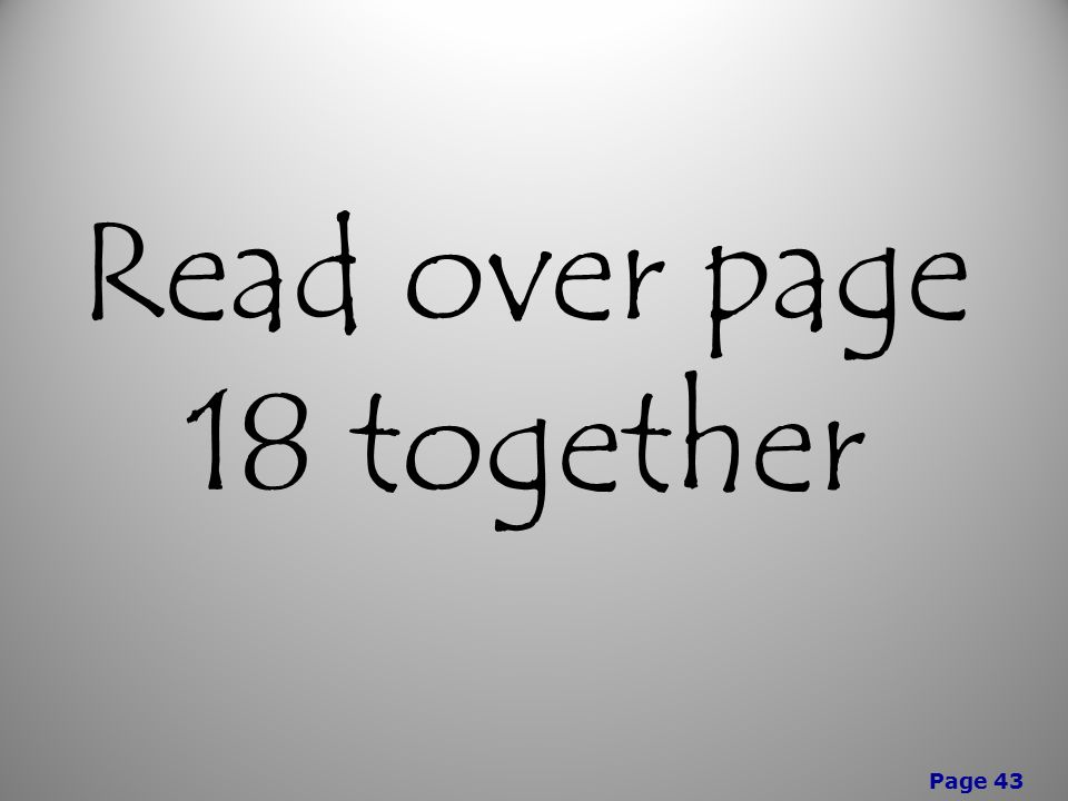 Page 43 Read over page 18 together