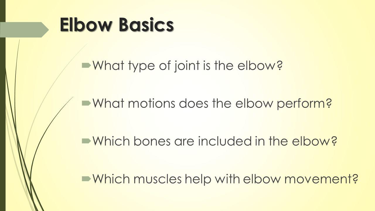 The Elbow, Wrist & Hand Hard & Soft Tissue Anatomy. - ppt download