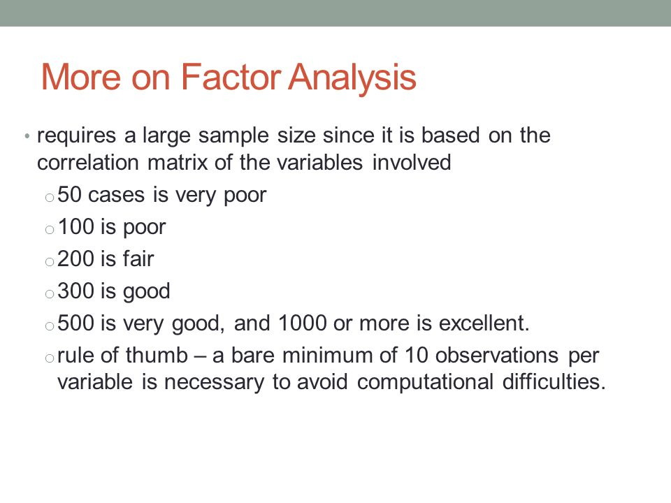 Theme, will rule of thumb factor analysis good