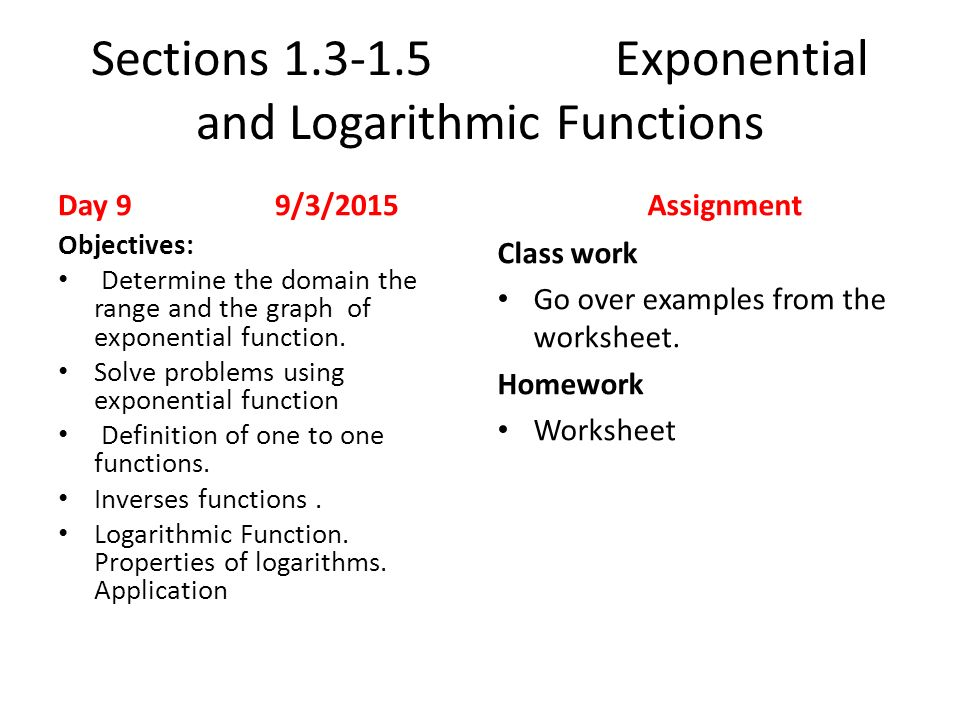 Wele Back Looking Forward To An Exiting And Successful Year. Sections 1315 Exponential And Logarithmic Functions Day 9 932015 Objectives. Worksheet. Domain And Range Of Logarithmic Functions Worksheet At Clickcart.co