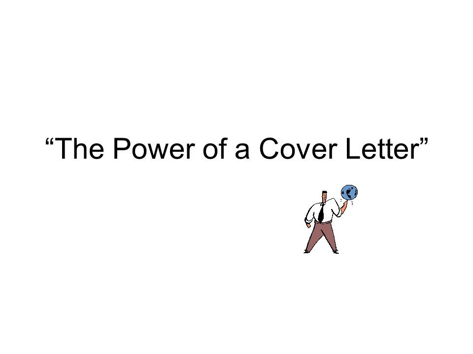 the power of a cover letter two different types of cover letters