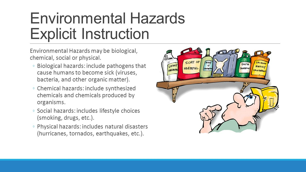 Environmental Hazards Introduction Think about the last time a cold ...