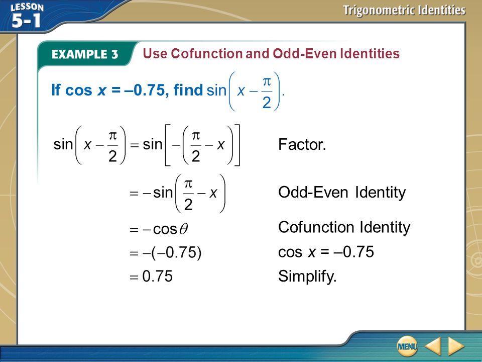 Even and odd trigonometric identities youtube.