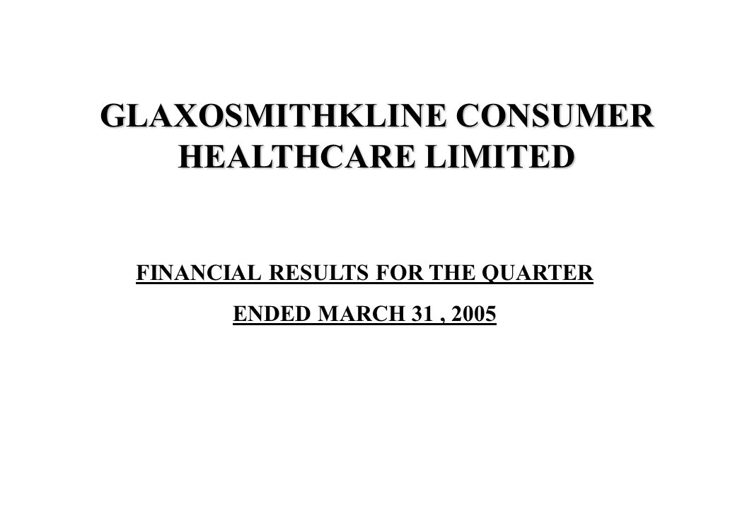 FINANCIAL RESULTS FOR THE QUARTER ENDED MARCH 31, 2005