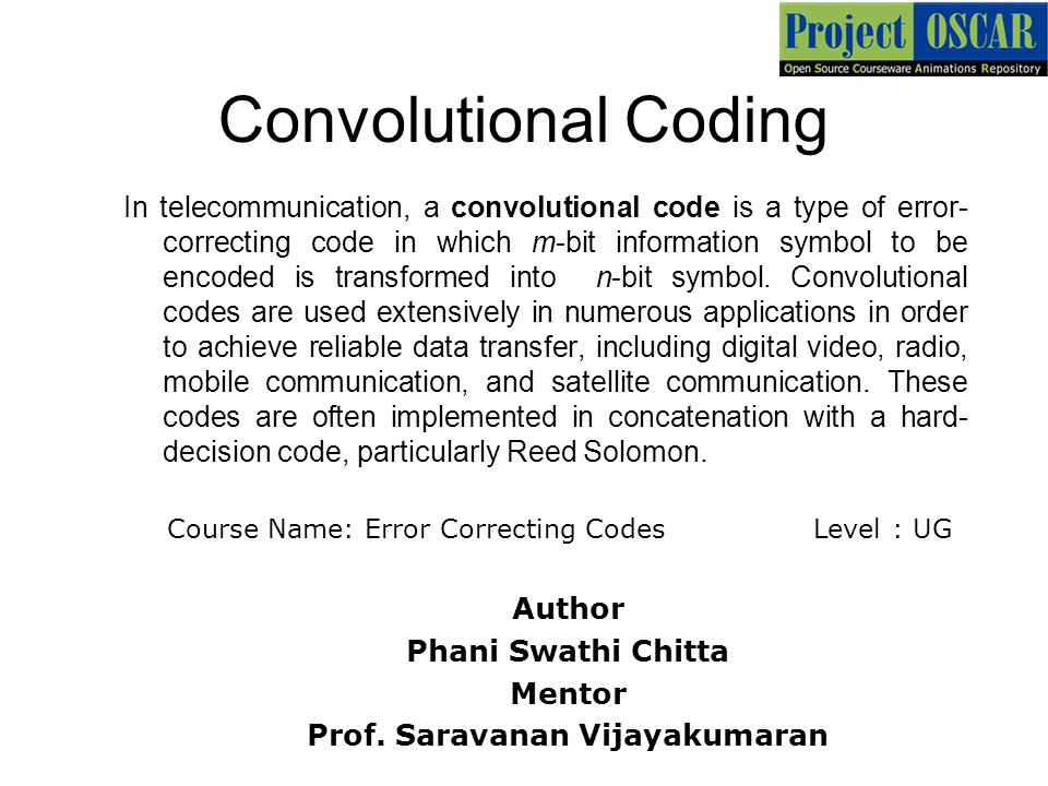 Convolutional Coding In Telecommunication A Convolutional Code Is A