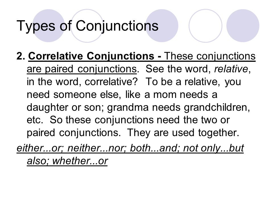 Conjunctions & Interjections  The Conjunction Definition: A