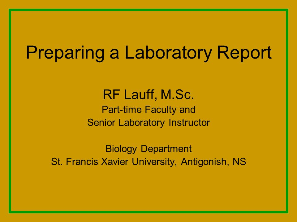 Preparing a laboratory report rf lauff m part time faculty and xavier university antigonish presentation transcript 1 preparing toneelgroepblik