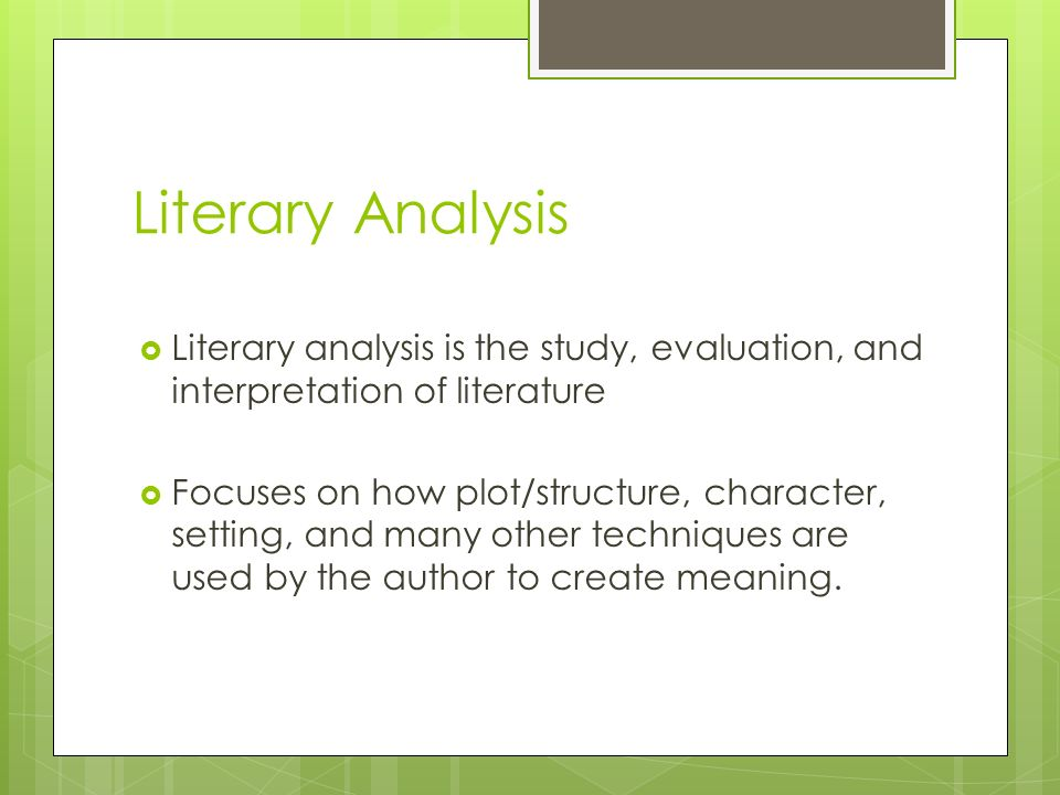Good High School Essay Topics  Literary Analysis  Literary Analysis Is The Study Evaluation And  Interpretation Of Literature  Focuses On How Plotstructure Character  Setting  Persuasive Essay Papers also Sample Essays For High School Students Formal Literary Analysis Essay Lets Hope This Is All Review  Ppt  Graduating High School Essay