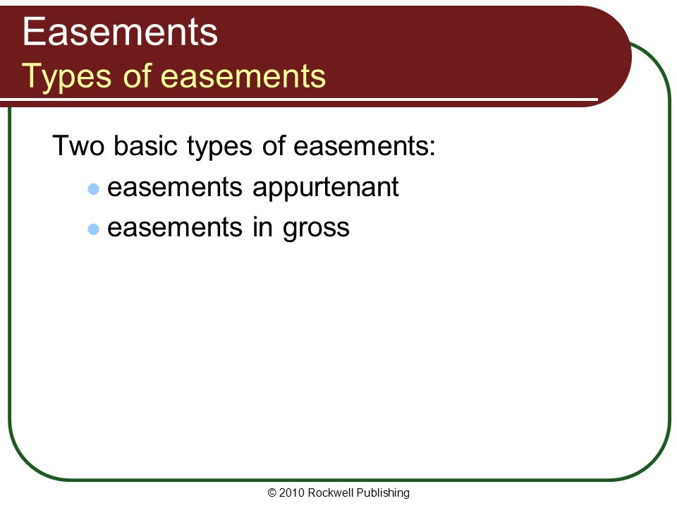 Types Of Essments | 2010 Rockwell Publishing Lesson 4 Encumbrances Principles Of
