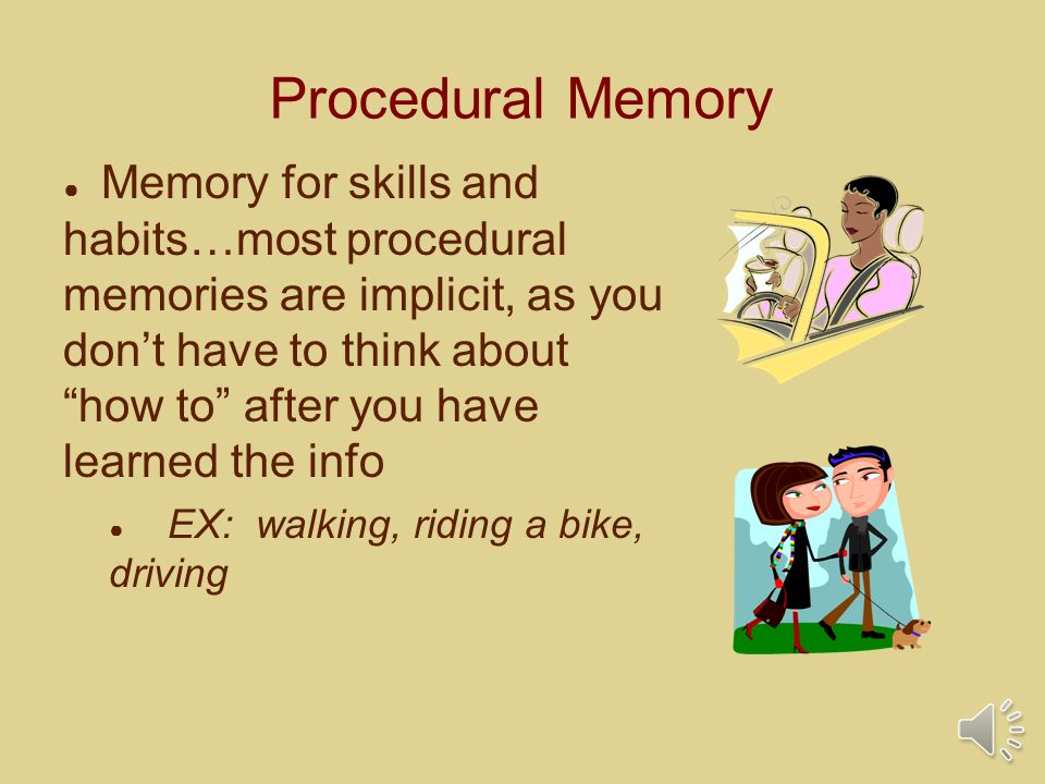 emotion and procedural memory Procedural memory procedural memory is routine-based how-to memory, as in memory of how to ride a bike or tie your shoes this kind of memory is likely located in the cerebellum, or little brain, a separate structure underneath the cerebral hemispheres and attached to the bottom of the brain.