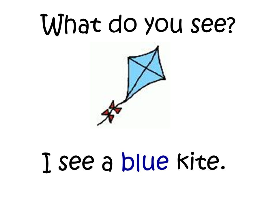 What do you see I see a blue kite.