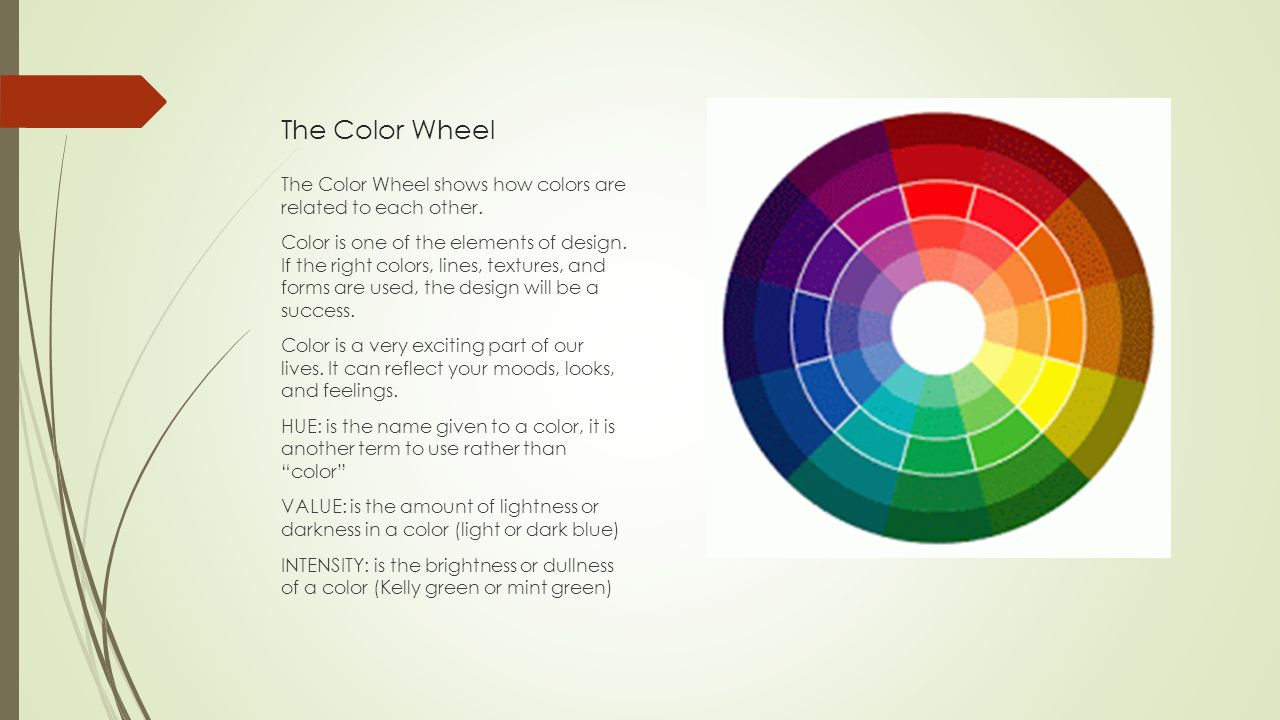 The color wheel the color wheel shows how colors are related to each other