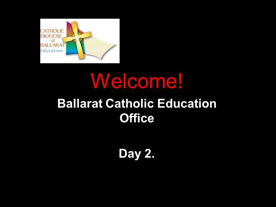 Welcome! Ballarat Catholic Education Office  Meaningful