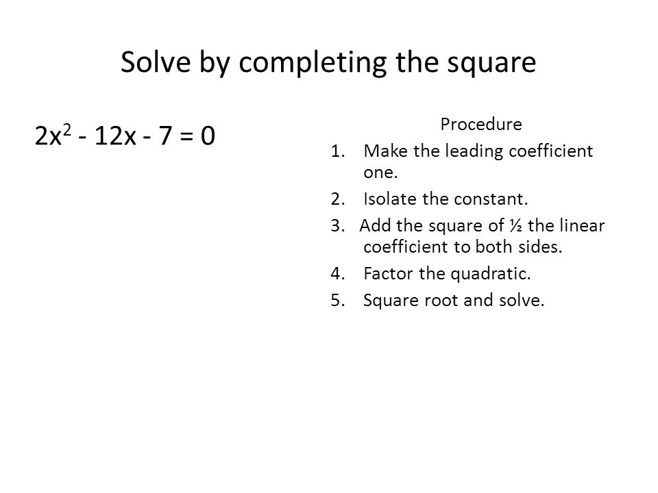 PreCalculus Section 1 6 Solve quadratic equations by: a