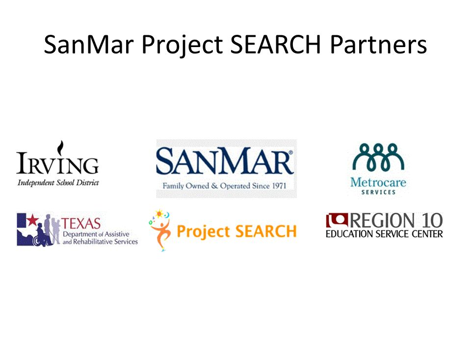 SanMar Project SEARCH (Irving)  SanMar Project SEARCH