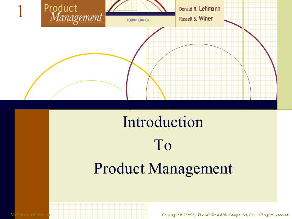 lehmann and winer%2C product management%2C mcgraw hill%2Firwin  1-1. McGraw-Hill/Irwin Copyright © 2005 by The McGraw-Hill Companies ...