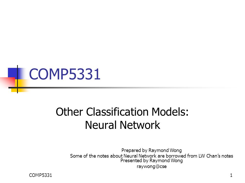 COMP53311 Other Classification Models: Neural Network