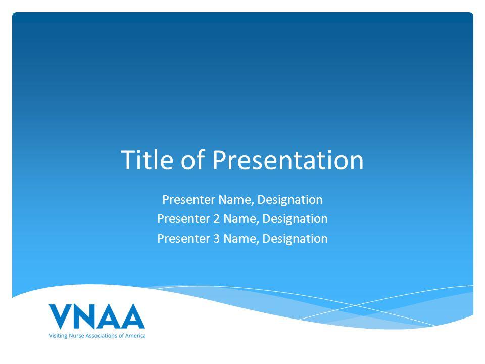 96637b6e09ad3e 1 Title of Presentation Presenter Name