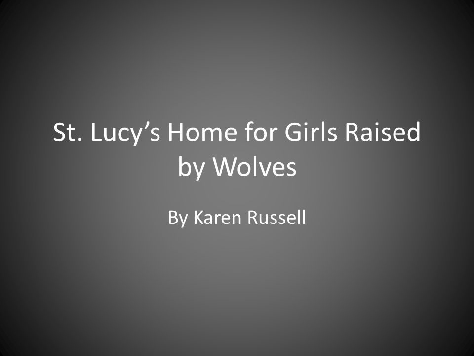 st lucys home raised by wolves character analysis