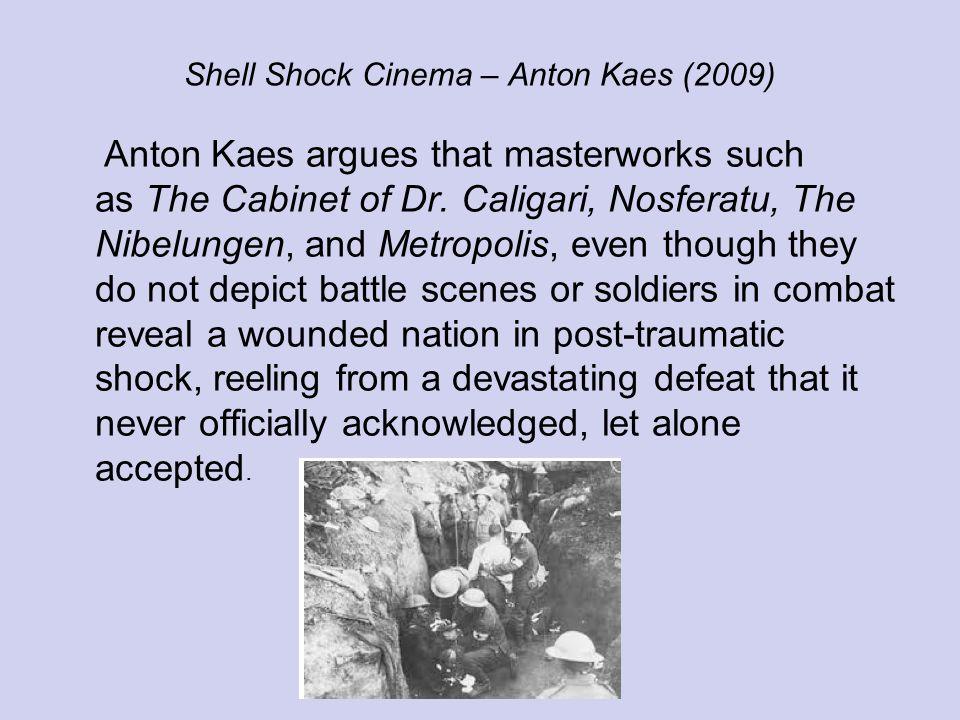 Shell Shock Cinema Shell Shock Cinema Anton Kaes 2009 Anton