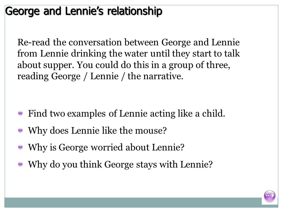 what kind of relationship do george and lennie have