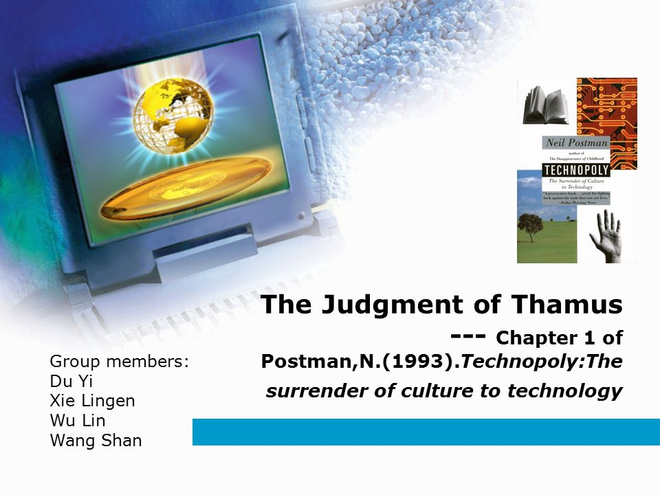 technopoly the surrender of culture to technology summary