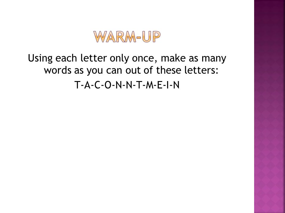 using each letter only once, make as many words as you can out of